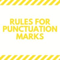 Rules for Punctuation Marks